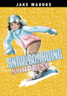 Snowboarding Surprise (Jake Maddox Girl Sports Stories) Cover Image