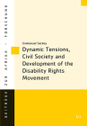 Dynamic Tensions, Civil Society and Development of the Disability Rights Movement (Beiträge zur Afrikaforschung) Cover Image