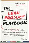 The Lean Product Playbook: How to Innovate with Minimum Viable Products and Rapid Customer Feedback Cover Image