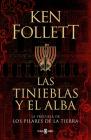 Las tinieblas y el alba / The Evening and the Morning (Los Pilares de la Tierra) Cover Image