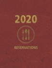 Reservations 2020: Reservation Book and Client tracking A-Z alphabetical tabbed For Restaurant - 365 Day Guest Booking Diary - Hostess Ta Cover Image