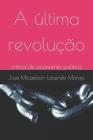 A última revolução: crítica de economia política Cover Image