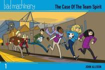Bad Machinery Vol. 1: The Case of the Team Spirit, Pocket Edition Cover Image