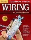 Ultimate Guide: Wiring, 8th Updated Edition Cover Image