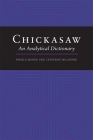 Chickasaw: An Analytical Dictionary Cover Image