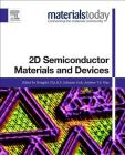 2D Semiconductor Materials and Devices (Materials Today) Cover Image