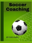 Soccer Coaching: For professional coaches Cover Image