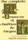 The Complete Romances of Chrétien de Troyes Cover Image