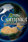 National Geographic Compact Atlas of the World, Second Edition Cover Image