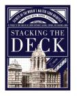 Stacking the Deck: Secrets of the World's Master Card Architect Cover Image
