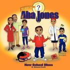 AHA Jones: New School Blues Cover Image