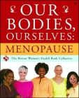 Our Bodies, Ourselves: Menopause Cover Image