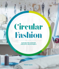 Circular Fashion: A Supply Chain for Sustainability in the Textile and Apparel Industry Cover Image