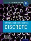 Ib Mathematics Higher Level Option: Discrete: Oxford Ib Diploma Program Cover Image