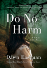 Do No Harm: A Dr. Katie LeClair Mystery Cover Image