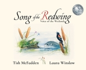 Song of the Redwing: Voice of the Wetlands Cover Image