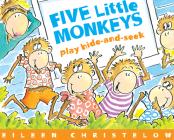 Five Little Monkeys Play Hide-And-Seek (Five Little Monkeys Story) Cover Image