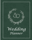 Wedding Planner: Undated Bridal Planning Diary Organizer, Lovely Journal For Your Most Beautiful Day Cover Image