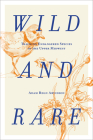 Wild and Rare: Tracking Endangered Species in the Upper Midwest Cover Image