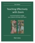 Teaching Effectively with Zoom: A practical guide to engage your students and help them learn Cover Image