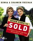 Seven Steps to Sold: The Secrets to Selling Your Home for Big Bucks...Fast! Cover Image