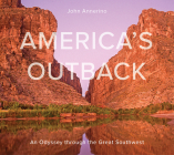 America's Outback: An Odyssey Through the Great Southwest Cover Image