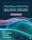Analyzing and Interpreting Qualitative Research: After the Interview Cover Image