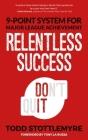 Relentless Success: 9-Point System for Major League Achievement Cover Image