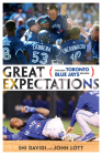 Great Expectations: The Lost Toronto Blue Jays Season Cover Image