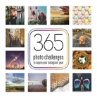 365 Photo Challenges to Inspire Your Instagram Year Cover Image