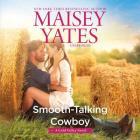 Smooth-Talking Cowboy Lib/E: A Gold Valley Novel (Gold Valley Novels #1) Cover Image