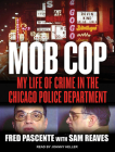 Mob Cop: My Life of Crime in the Chicago Police Department Cover Image