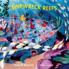 Shipwreck Reefs (Imagine This!) Cover Image