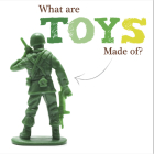 What are Toys Made of? Cover Image