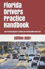 Florida Drivers Practice Handbook: The Manual to prepare for Florida HSMV Permit Test - More than 300 Questions and Answers Cover Image