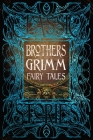 Brothers Grimm Fairy Tales (Gothic Fantasy) Cover Image