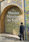 The Shuster Mission to Iran: Leaving Something Worthwhile Behind Cover Image