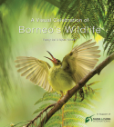 A Visual Celebration of Borneo's Wildlife: [All Royalties Donated to Fauna & Flora International] Cover Image