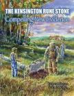 The Kensington Rune Stone: Compelling New Evidence Cover Image