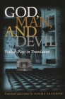 God, Man and Devil: Yiddish Plays in Translation (Judaic Traditions in Literature) Cover Image