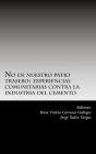 No en nuestro patio trasero: : experiencias comunitarias contra la industria del cemento Cover Image
