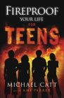 Fireproof Your Life for Teens Cover Image