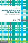 Human Rights and Social Work: Towards Rights-Based Practice Cover Image