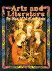 Arts and Literature in the Middle Ages (Medieval World (Crabtree Paperback)) Cover Image