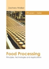 Food Processing: Principles, Technologies and Applications Cover Image