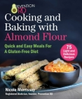 Prevention RD's Cooking and Baking with Almond Flour: Quick and Easy Meals For A Gluten-Free Diet Cover Image
