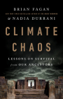 Climate Chaos: Lessons on Survival from Our Ancestors Cover Image