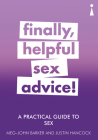 A Practical Guide to Sex: Finally, Helpful Sex Advice! (Practical Guides) Cover Image