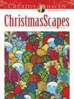 Creative Haven Christmasscapes Coloring Book (Creative Haven Coloring Books) Cover Image