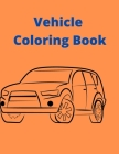 Vehicle Coloring Book: Activity Coloring Book for Kids Cover Image